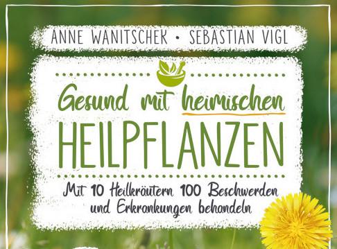 Gesund Mit Heimischen Heilpflanzen – Buchvorstellung